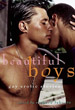 Beautiful Boys: Gay Erotic Stories [Paperback]