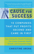 Cause for Success: 10 Companies That Put Profit Second and Came in First [Paperback] (DMGD)