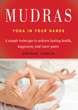Mudras: Yoga in Your Hands [Paperback]