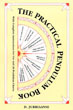 Practical Pendulum Book: With Instructions for Use and 38 Pendulum Charts [Paperback]