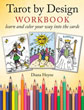 Tarot by Design Workbook: Color and Learn Your Way into the Cards [Paperback] [DMGD]