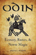 Odin: Ecstasy, Runes, & Norse Magic [Paperback]