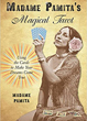 Madame Pamita's Magical Tarot: Using the Cards to Make Your Dreams Come True [Paperback]