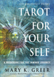 Tarot for Your Self: A Workbook for the Inward Journey (35th Anniversary Edition) [Paperback]