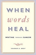 When Words Heal: Writing Through Cancer