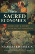 Sacred Economics: Money, Gift, and Society in the Age of Transition [Paperback]