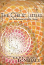 Christ Letters, The: An Evolutionary Guide Home