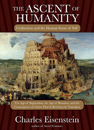Ascent of Humanity, The: Civilization and the Human Sense of Self