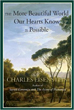 More Beautiful World Our Hearts Know Is Possible, The (Sacred Activism) Paperback