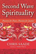 Second Wave Spirituality: Passion for Peace, Passion for Justice (Sacred Activism) [Paperback]
