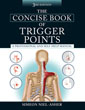 Concise Book of Trigger Points, The [Third Edition]: A Professional and Self-Help Manual [Paperback] [DMGD]