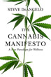 Cannabis Manifesto, The: A New Paradigm for Wellness [Paperback]