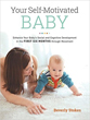 Your Self-Motivated Baby: Enhance Your Baby's Social and Cognitive Development in the First Six Months through Movement [Paperback]