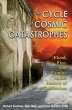 Cycle of Cosmic Catastrophes, The