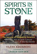 Spirits in Stone: The Secrets of Megalithic America [Paperback]