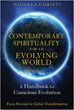 Contemporary Spirituality for an Evolving World: A Handbook for Conscious Evolution [Paperback]