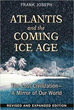 Atlantis and the Coming Ice Age: The Lost Civilization--A Mirror of Our World [Paperback]