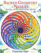 Sacred Geometry of Nature: Journey on the Path of the Divine [Hardcover]