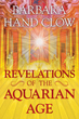 Revelations of the Aquarian Age [Paperback]