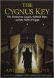 Cygnus Key, The: The Denisovan Legacy, Göbekli Tepe, and the Birth of Egypt [Paperback]