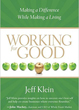 Working for Good: Making a Difference While Making a Living [Paperback]