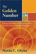 Golden Number, The: Pythagorean Rites and Rhythms in the Development of Western Civilization [Hardcover]
