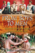 From Boys to Men: Spiritual Rites of Passage in an Indulgent Age [Paperback]