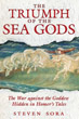 Triumph of the Sea Gods, The: The War against the Goddess Hidden in Homer's Tales [Paperback]