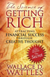 Science of Getting Rich, The: Attracting Financial Success through Creative Thought [Paperback]