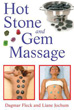 Hot Stone and Gem Massage [Paperback]