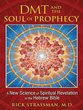 DMT and the Soul of Prophecy: A New Science of Spiritual Revelation in the Hebrew Bible [Paperback]