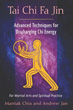 Tai Chi Fa Jin: Advanced Techniques for Discharging Chi Energy [Paperback]