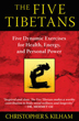 Five Tibetans, The: Five Dynamic Exercises for Health, Energy, and Personal Power [Paperback]