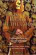 From the Bodies of the Gods: Psychoactive Plants and the Cults of the Dead [Paperback]