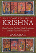 Complete Life of Krishna, The: Based on the Earliest Oral Traditions and the Sacred Scriptures [Paperback]