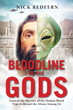 Bloodline of the Gods: Unravel the Mystery of the Human Blood Type to Reveal the Aliens Among Us [Paperback]