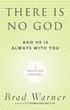 There Is No God and He Is Always with You: A Search for God in Odd Places [Paperback]