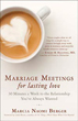 Marriage Meetings for Lasting Love: 30 Minutes a Week to the Relationship You've Always Wanted [Paperback]
