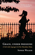 Grace, Under Pressure: A Girl with Asperger's and Her Marathon Mom [Paperback]