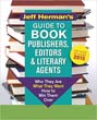 Jeff Herman's Guide to Book Publishers, Editors and Literary Agents: Who They Are, What They Want, How to Win Them Over (Jeff Herman's Guide to Book Editors, Publishers, and Literary Agents) [Paperback]