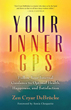 Your Inner GPS: Follow Your Internal Guidance to Optimal Health, Happiness, and Satisfaction [Paperback] [DMGD]