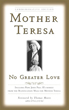 No Greater Love [Hardcover]