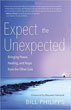 Expect the Unexpected: Bringing Peace, Healing, and Hope from the Other Side [Paperback]