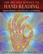 Art and Science of Hand Reading, The: Classical Methods for Self-Discovery through Palmistry [Hardcover]
