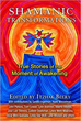Shamanic Transformations: True Stories of the Moment of Awakening [Paperback]