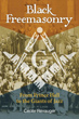 Black Freemasonry: From Prince Hall to the Giants of Jazz [Hardcover]