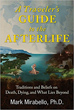 A Traveler's Guide to the Afterlife: Traditions and Beliefs on Death, Dying, and What Lies Beyond [Paperback] [DMGD]