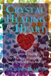 Crystal Healing for the Heart: Gemstone Therapy for Physical, Emotional, and Spiritual Well-Being [Paperback]