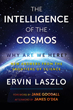 Intelligence of the Cosmos, The: Why Are We Here? New Answers from the Frontiers of Science [Paperback]