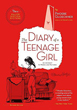 Diary of a Teenage Girl, Revised Edition, The: An Account in Words and Pictures [Paperback]